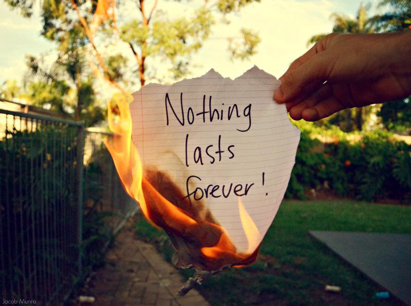 nothinglastsforever